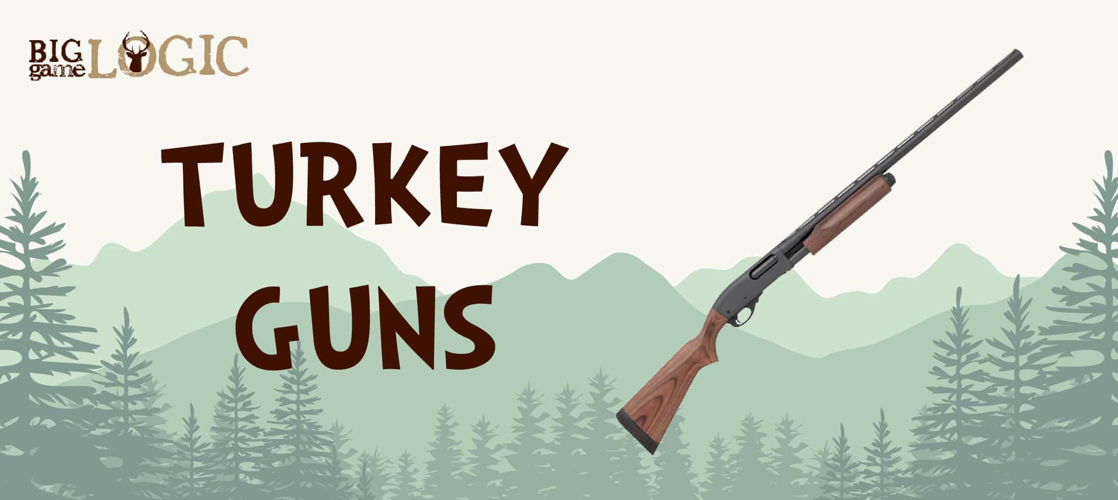 Best Turkey Guns – 2019 Buyer's Guide - Big Game Logic